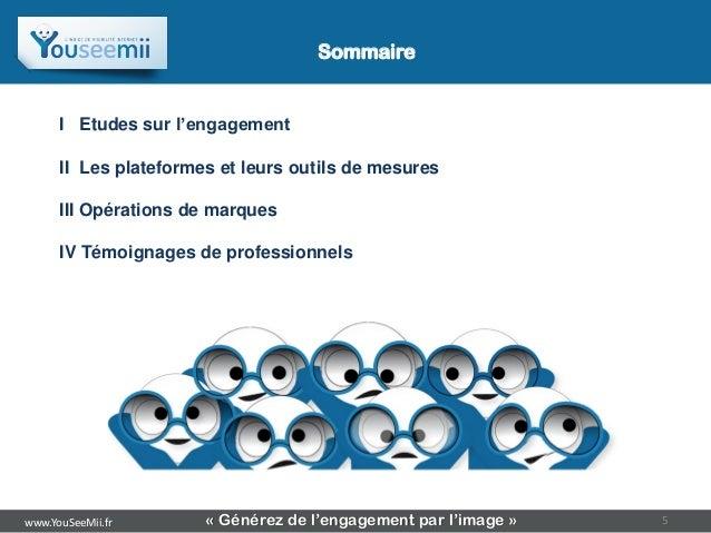 Sommaire                                  Sommaire      I Etudes sur l'engagement      II Les plateformes et leurs outils ...
