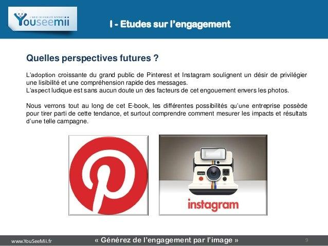 I - Etudes sur l'engagement     Quelles perspectives futures ?     L'adoption croissante du grand public de Pinterest et I...