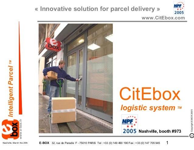 « Innovative solution for parcel delivery »                                                                               ...