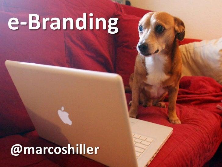 e-Branding@marcoshiller