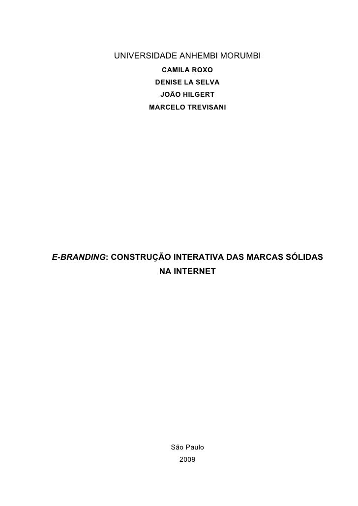 UNIVERSIDADE ANHEMBI MORUMBI                     CAMILA ROXO                   DENISE LA SELVA                    JOÃO HIL...