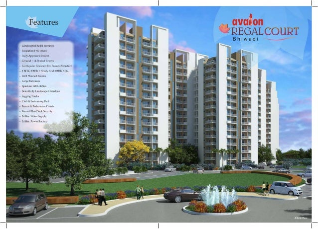 Features CEVCEQ Oil 'i2EGALc0ul2'i*  Bhiwadi                                  — Landscaped Regal Entrance — Escalation Fre...