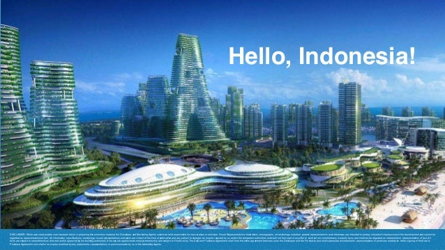 Hello, Indonesia! DISCLAIMER: While every reasonable care has been taken in preparing this promotion material, the Develop...