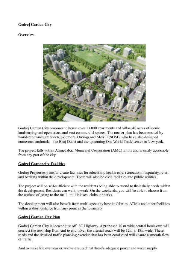 Godrej Garden City Overview Godrej Garden City proposes to house over 13,000 apartments and villas, 40 acres of scenic lan...