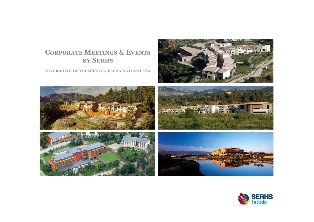 CORPORATE MEETINGS & EVENTS         BY SERHSDIVERSIDAD DE ESPACIOS EN PLENA NATURALEZA
