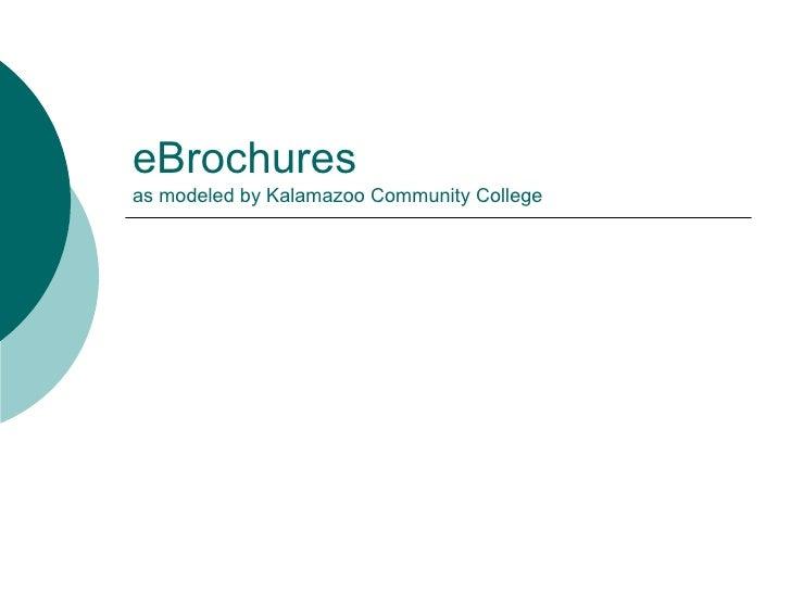 eBrochures as modeled by Kalamazoo Community College
