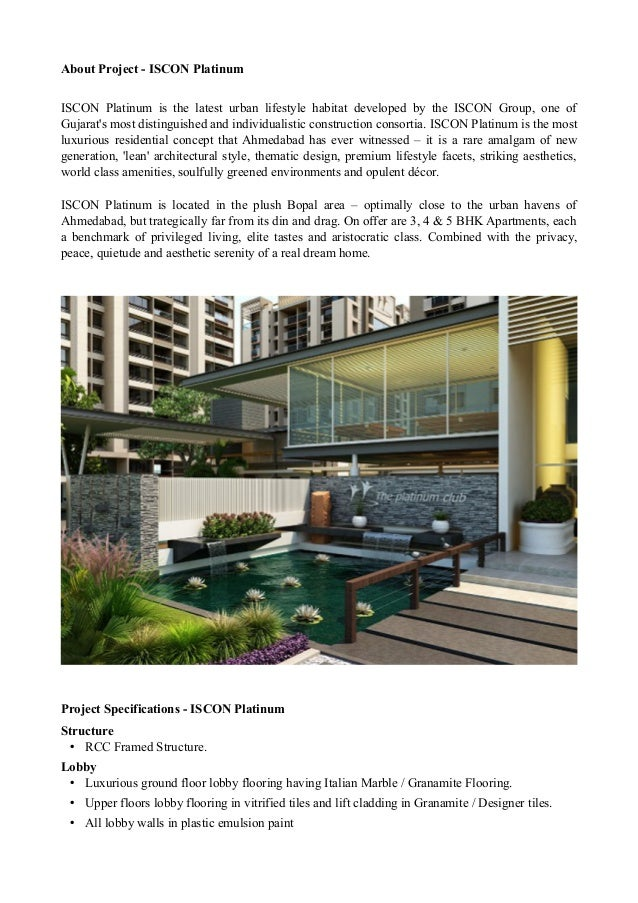 About Project - ISCON Platinum ISCON Platinum is the latest urban lifestyle habitat developed by the ISCON Group, one of G...