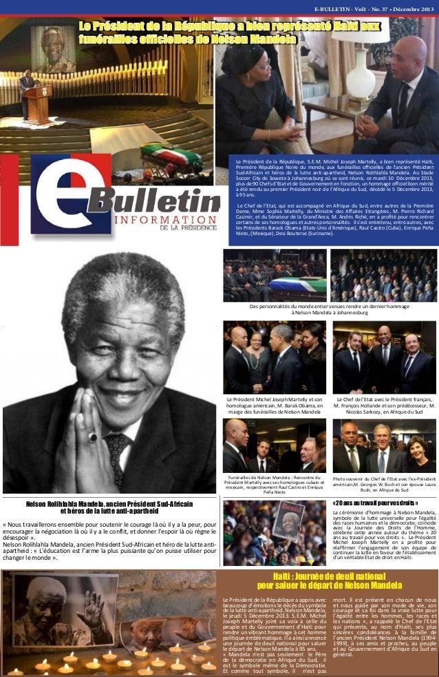 E-BULLETIN - Vol1 - No. 37 • Décembre 2013 Le Président de la République, S.E.M. Michel Joseph Martelly, a bien représenté...
