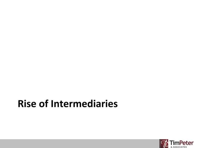 Rise of Intermediaries