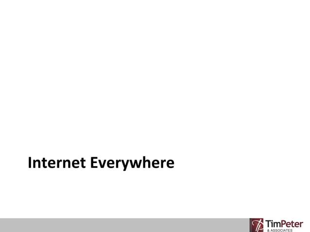 Internet Everywhere