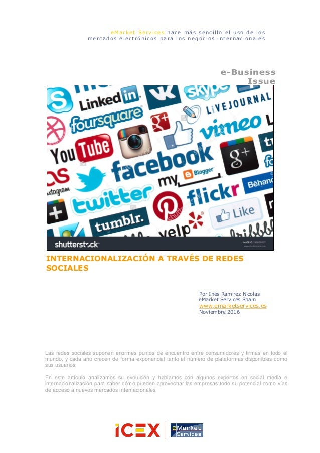 INTERNACIONALIZACIÓN A TRAVÉS DE REDES SOCIALES e-Business Issue Por Inés Ramírez Nicolás eMarket Services Spain www.emark...