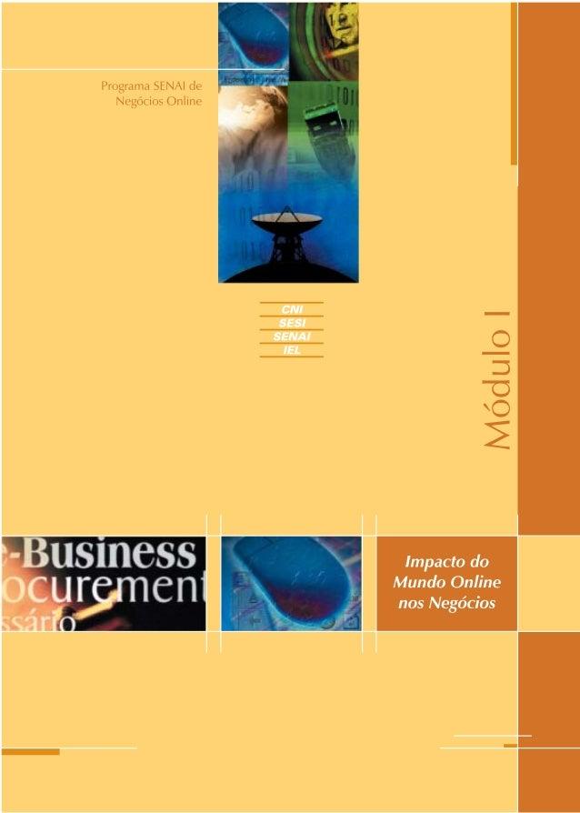 Impacto do Mundo Online nos Negócios MÓDULOI NEGÓCIOS ONLINE