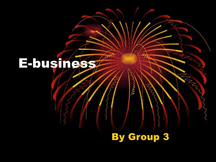 E-business By Group 3