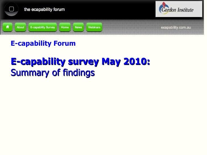 E-capability Forum E-capability survey May 2010: Summary of findings
