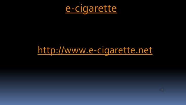 e-cigarettehttp://www.e-cigarette.net