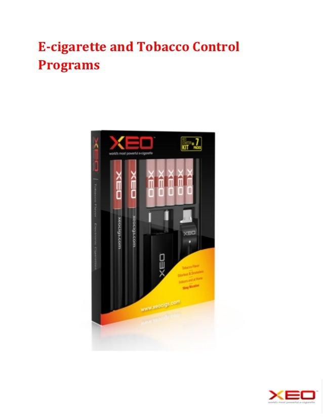 E-cigarette and Tobacco ControlPrograms