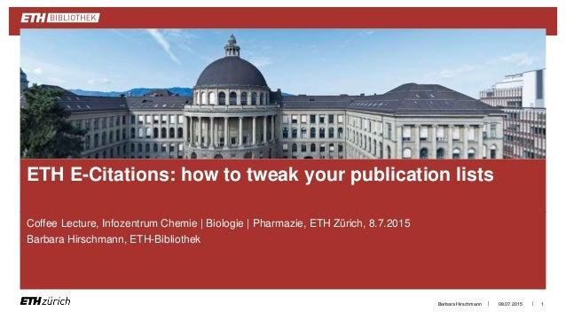 || Coffee Lecture, Infozentrum Chemie | Biologie | Pharmazie, ETH Zürich, 8.7.2015 Barbara Hirschmann, ETH-Bibliothek 08.0...