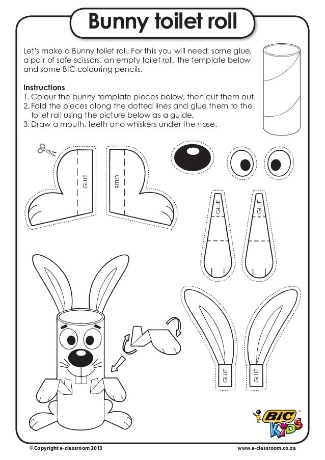 Bunny toilet rollLet's make a Bunny toilet roll. For this you will need: some glue,a pair of safe scissors, an empty toile...