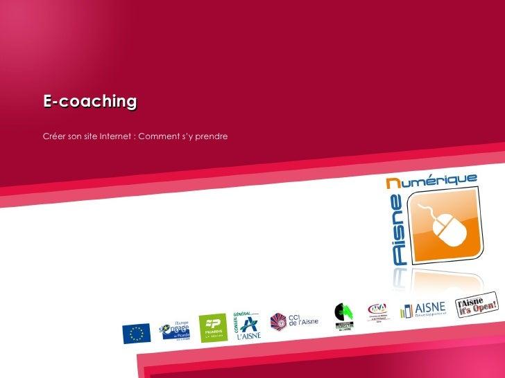 E-coaching Créer son site Internet : Comment s'y prendre