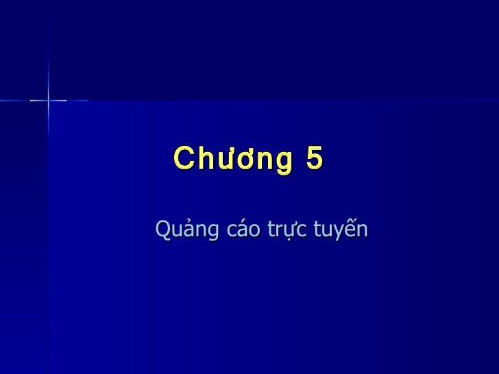 Chương 5 Quảng cáo trực tuyến