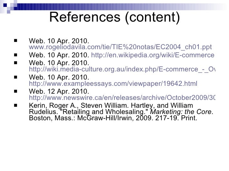 References (content) <ul><li>Web. 10 Apr. 2010.  www.rogeliodavila.com/tie/TIE%20notas/EC2004_ch01.ppt </li></ul><ul><li>W...