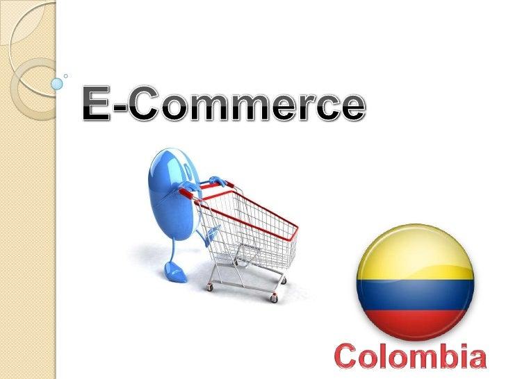 E-Commerce<br />Colombia<br />
