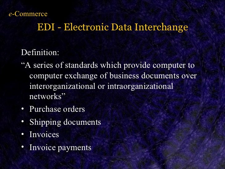 intraorganizational electronic commerce Dr ravi kalakota is a pioneer in the area of e-commerce he is the ceo of e-business strategies, a technology research and consulting practice, and has consulted.