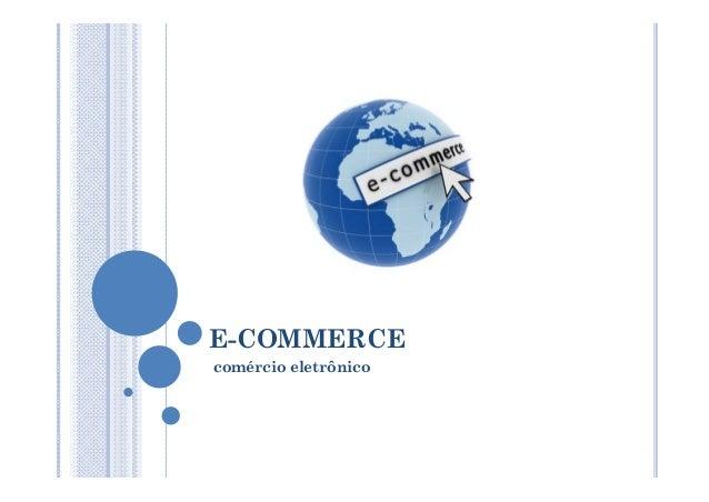 E-COMMERCEcomércio eletrônico