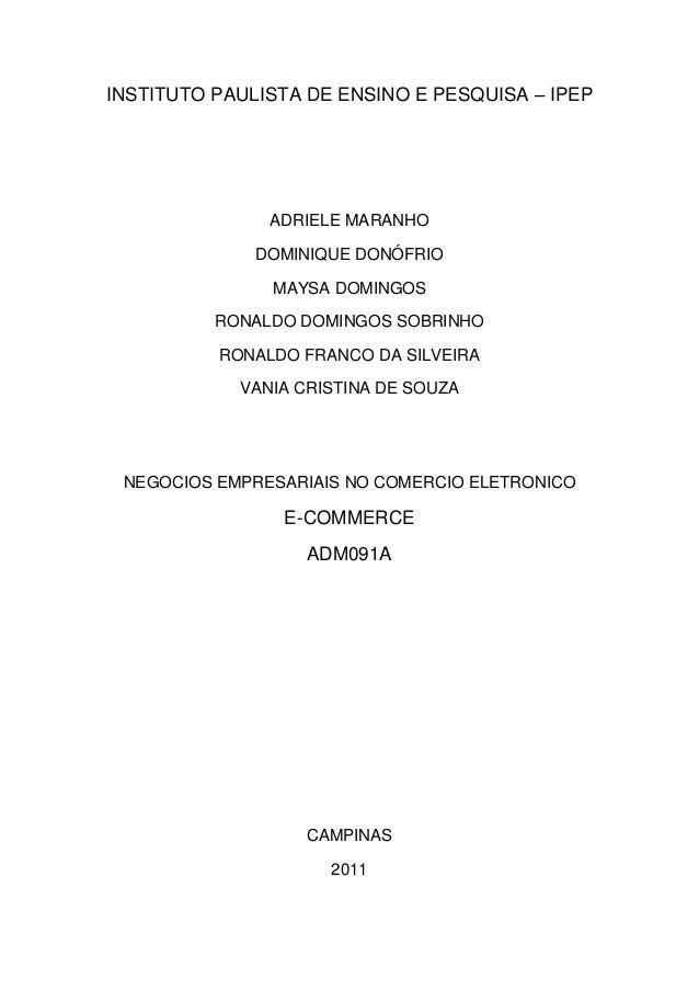 INSTITUTO PAULISTA DE ENSINO E PESQUISA – IPEP  ADRIELE MARANHO DOMINIQUE DONÓFRIO MAYSA DOMINGOS RONALDO DOMINGOS SOBRINH...
