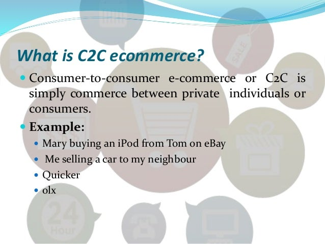 Consumer to consumer. Ppt video online download.