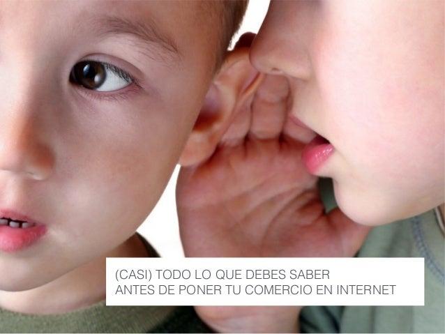 (CASI) TODO LO QUE DEBES SABER  ANTES DE PONER TU COMERCIO EN INTERNET