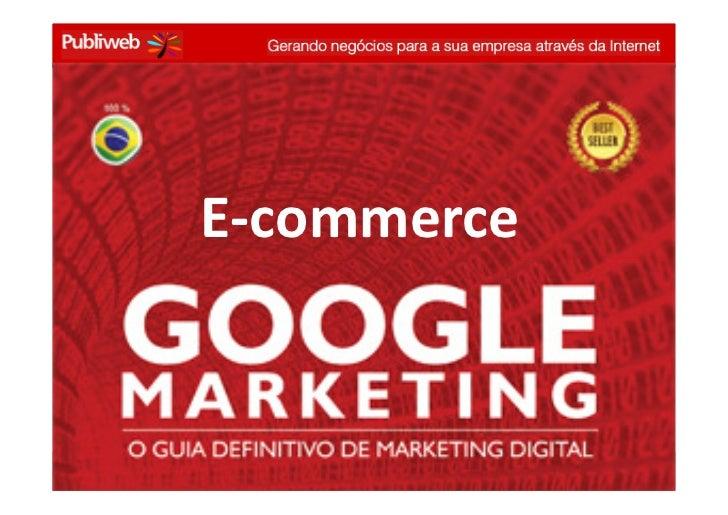 E-commerce   Business Meeting - Anhembi Morumbi - conrado@publiweb.com.br - @conradoadolpho