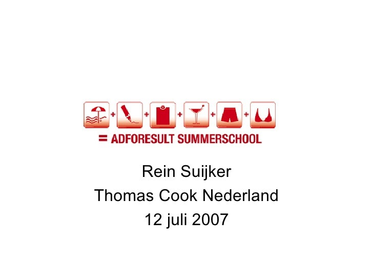 Rein Suijker Thomas Cook Nederland 12 juli 2007