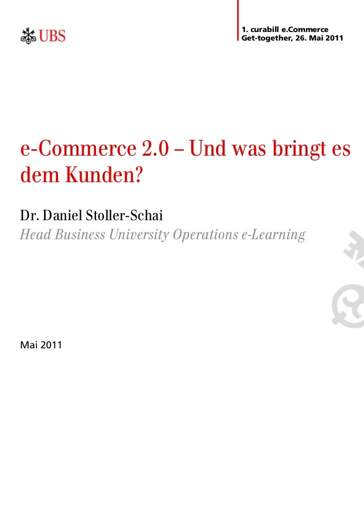 1. curabill e.Commerce                                   Get-together, 26. Mai 2011e-Commerce 2.0 – Und was bringt esdem K...