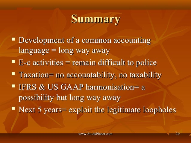 accounting loopholes My accounting professors all believed that loopholes weren't inefficiencies of law-creation, but were deliberately put there as a bone-thrown to the type of people who would take advantage of them.