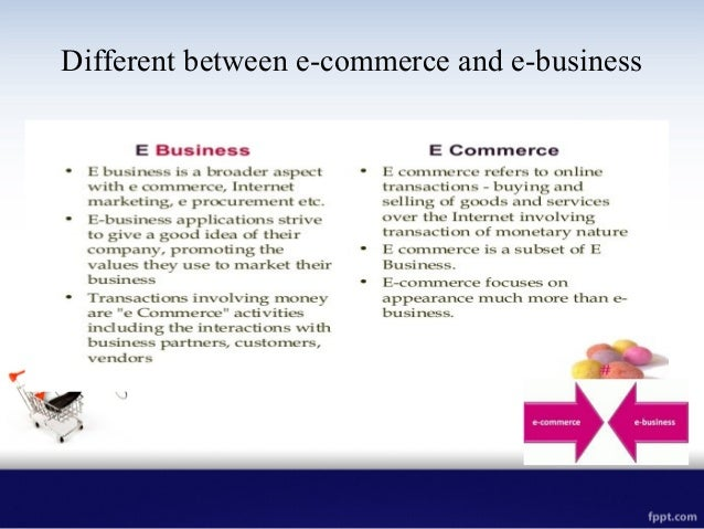 5 differences between E-Commerce and E-Business