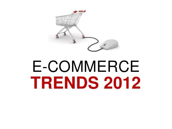 E-COMMERCETRENDS 2012