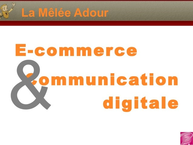 La Mêlée Adour E-commerce Communication digitale&