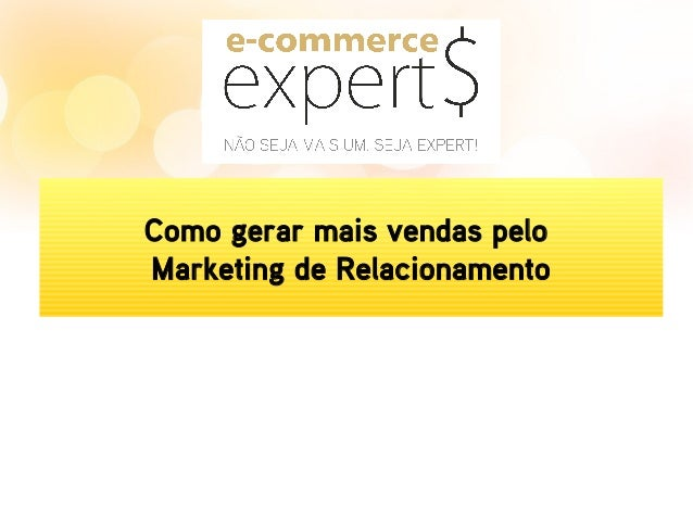 Como gerar mais vendas pelo Marketing de Relacionamento