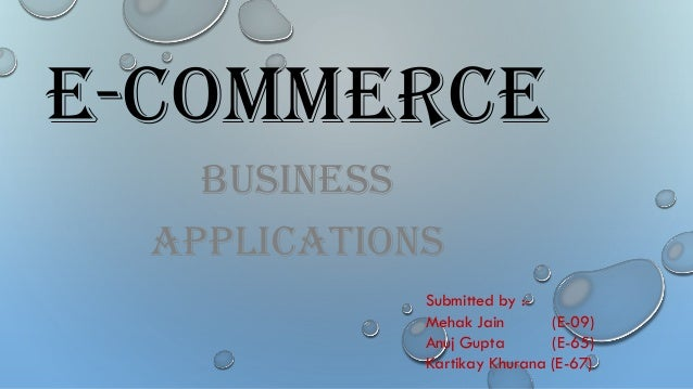 Some E-commerce Applications