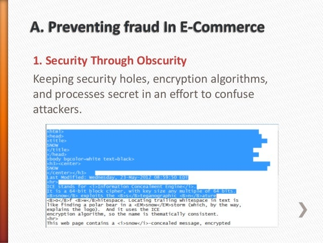 e commerce fraud There's a lot going on in ecommerce payment fraud card-not-present (cnp) accounts for 60% to 70% of all card fraud in many developed countries, according to.