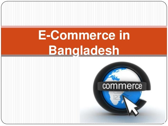 m commerce in bangladesh The federation of bangladesh chambers of commerce and industry was established in 1973 under the trade organisation ordinance and companies act, 1913.