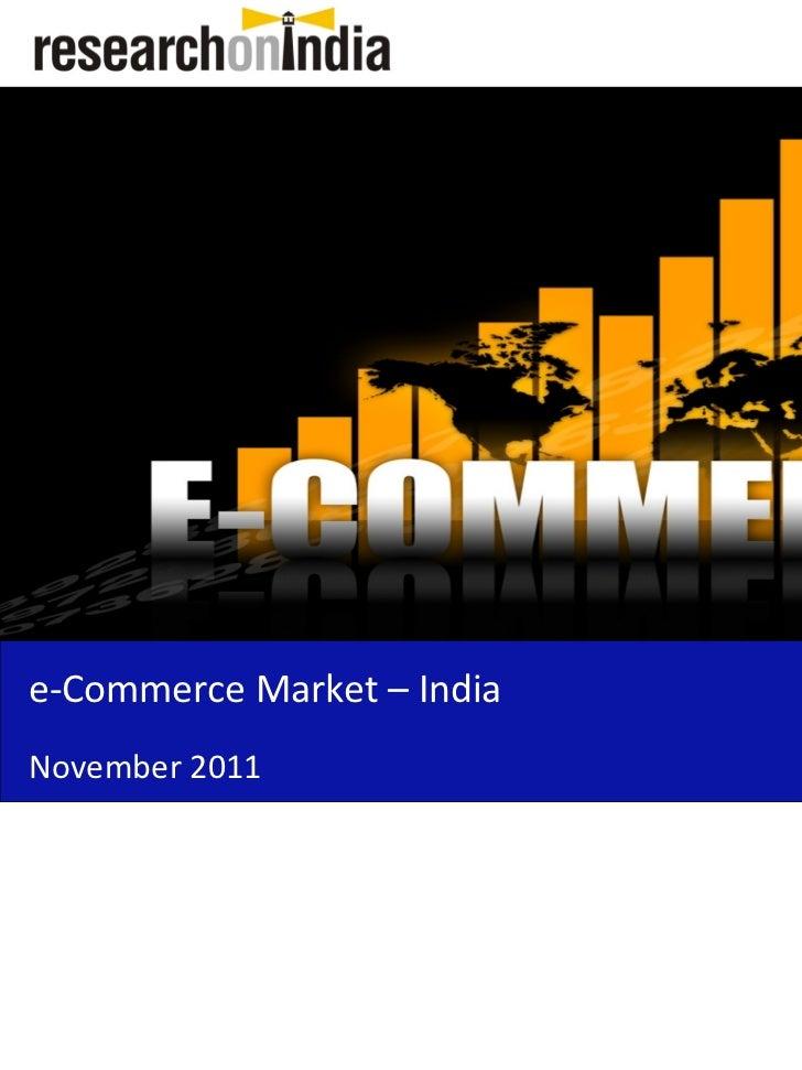 e-Commerce Market – IndiaNovember 2011