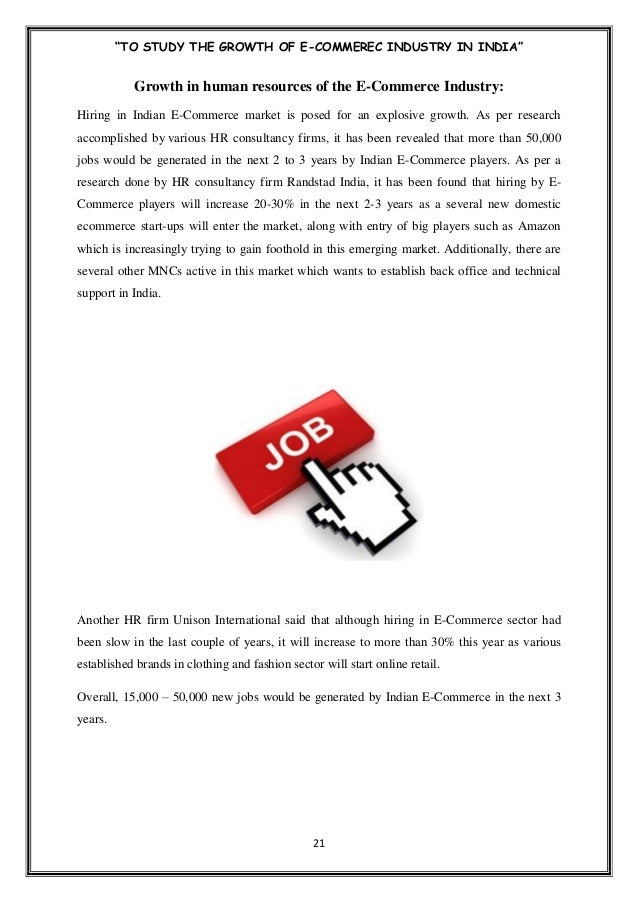 """TO STUDY THE GROWTH OF E-COMMERCE INDUSTRY IN INDIA"""" 