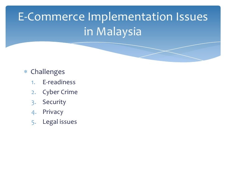 problems of e commerce Research topic - complications and problems of global e-commerce research topic - complications and problems of global e-commerce introduction the electronic commerce or commonly known as the e-commerce is kind of market place where the buying and selling of the products and services are among the buyers and sellers are take place over the internet by the use of modern information technologies.