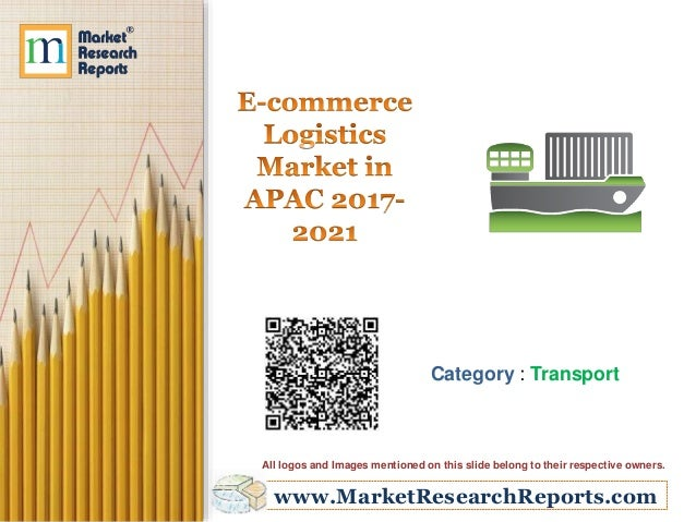 www.MarketResearchReports.com Category : Transport All logos and Images mentioned on this slide belong to their respective...