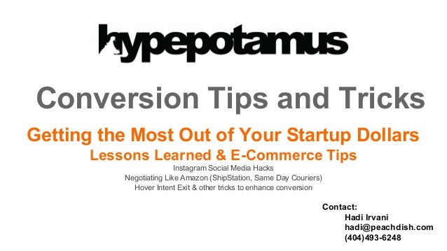 Conversion Tips and Tricks Getting the Most Out of Your Startup Dollars Lessons Learned & E-Commerce Tips Instagram Social...