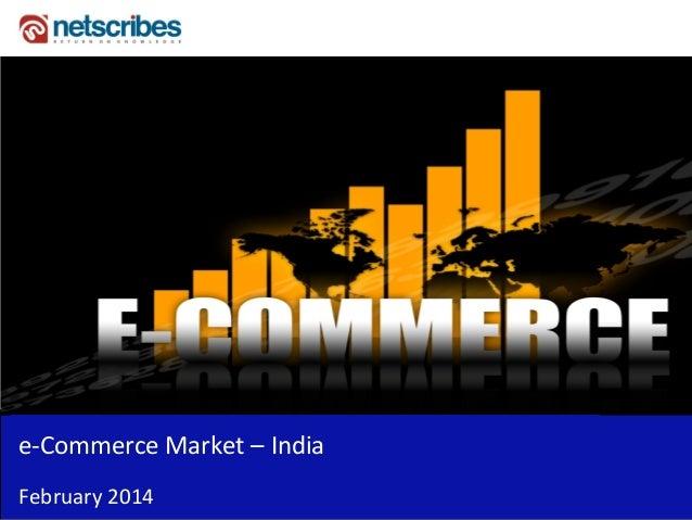 e-Commerce Market – India February 2014