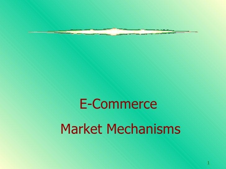 E-Commerce  Market Mechanisms