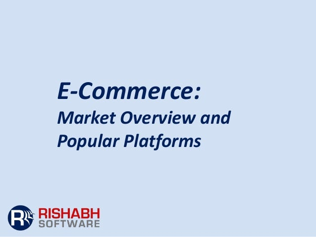 E-Commerce: Market Overview and Popular Platforms